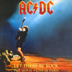 Let There Be Rock - The Movie - Live In Paris